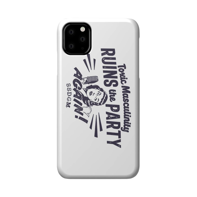 Toxic Masculinity Ruins the Party, Again - Retro Radio Accessories Phone Case by March1Studios on Threadless