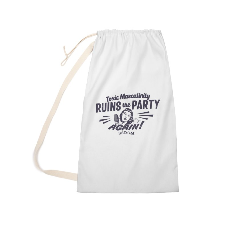 Toxic Masculinity Ruins the Party, Again - Retro Radio Accessories Laundry Bag Bag by March1Studios on Threadless
