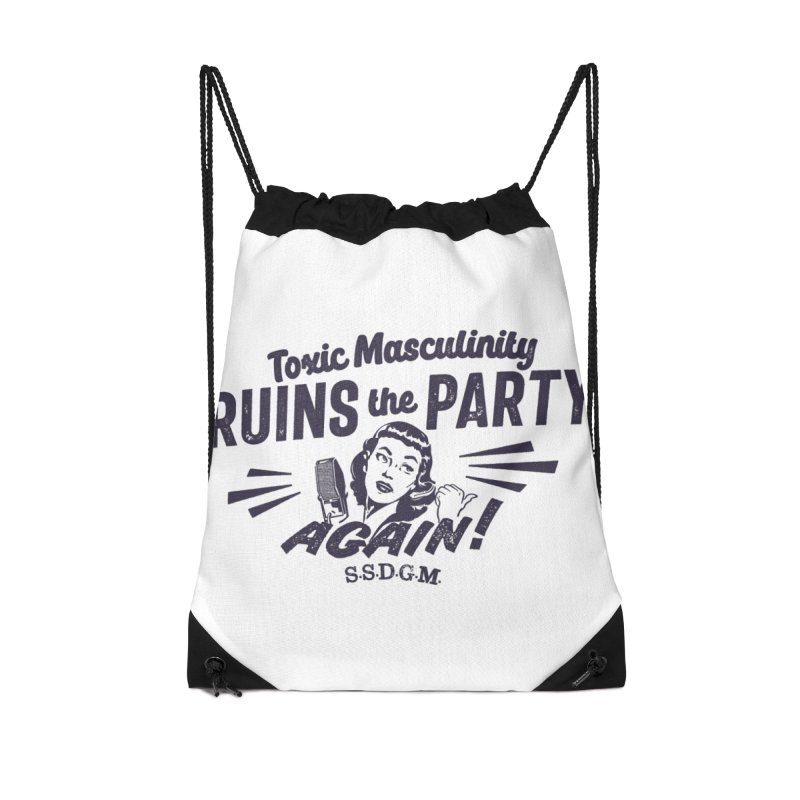 Toxic Masculinity Ruins the Party, Again - Retro Radio Accessories Drawstring Bag Bag by March1Studios on Threadless