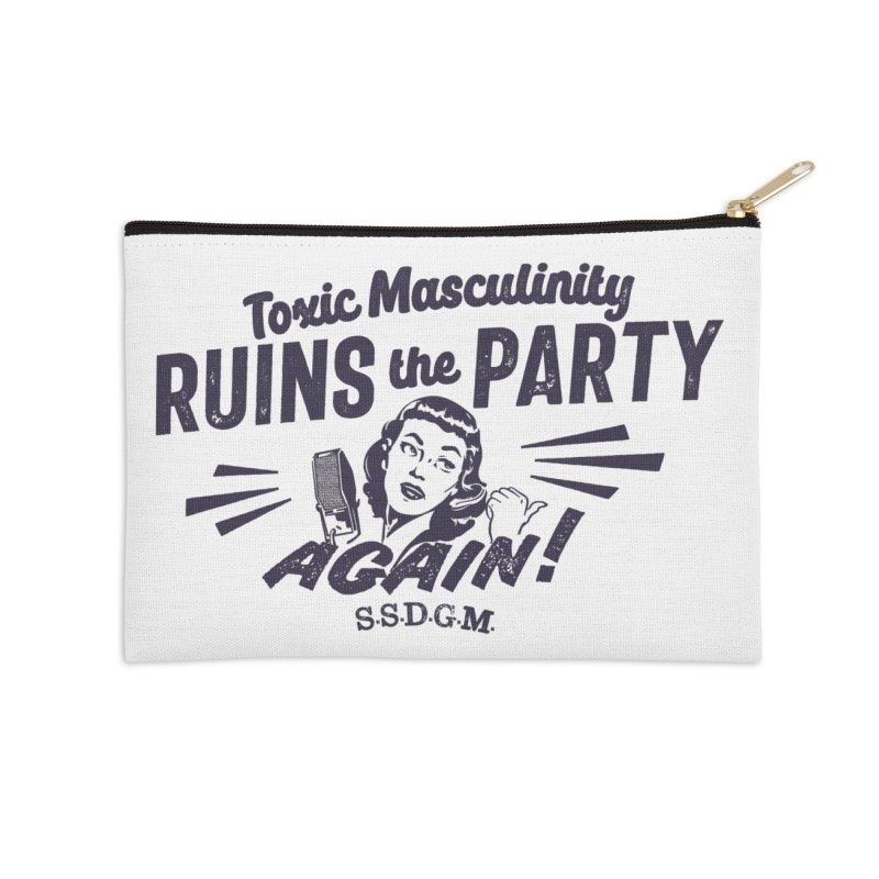 Toxic Masculinity Ruins the Party, Again - Retro Radio Accessories Zip Pouch by March1Studios on Threadless