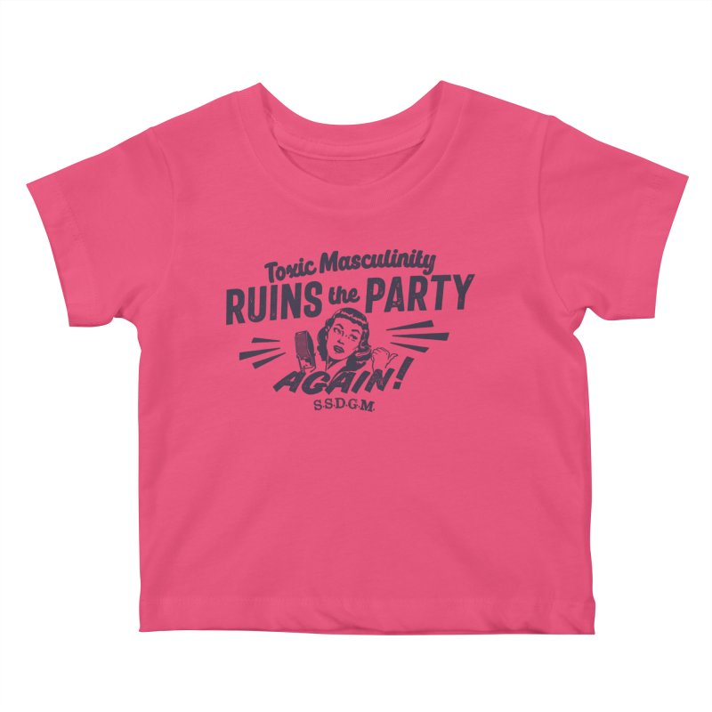 Toxic Masculinity Ruins the Party, Again - Retro Radio Kids Baby T-Shirt by March1Studios on Threadless