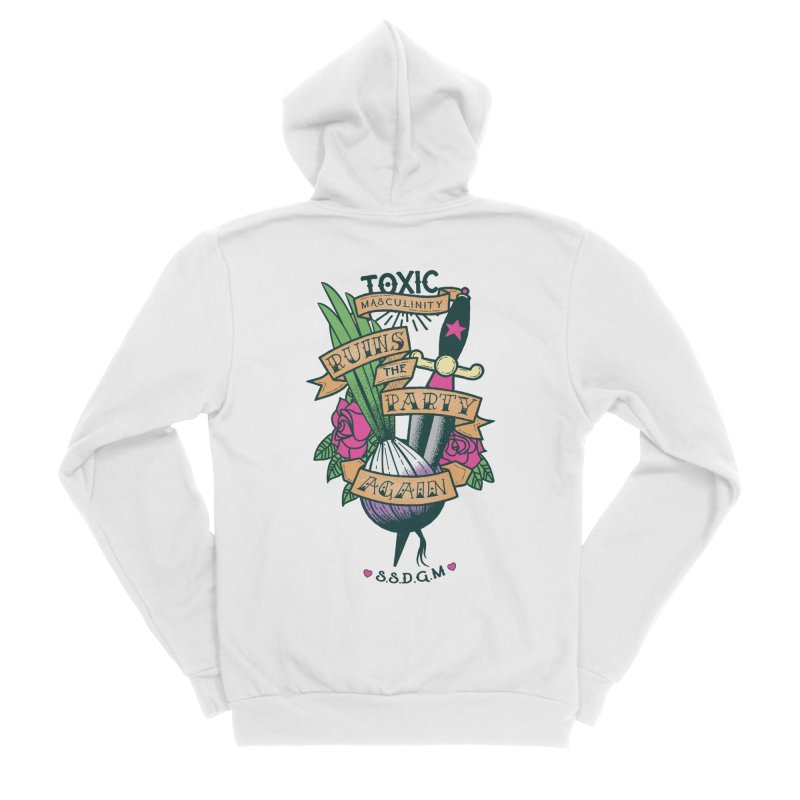 Toxic Masculinity Ruins the Party, Again - American Traditional Women's Sponge Fleece Zip-Up Hoody by March1Studios on Threadless