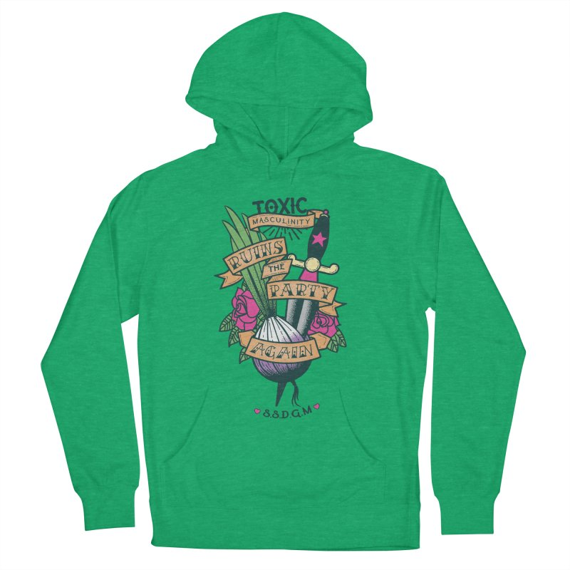 Toxic Masculinity Ruins the Party, Again - American Traditional Men's French Terry Pullover Hoody by March1Studios on Threadless