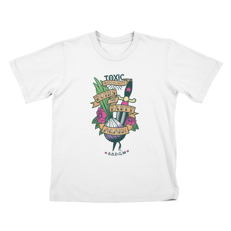 Toxic Masculinity Ruins the Party, Again - American Traditional Kids T-Shirt by March1Studios on Threadless