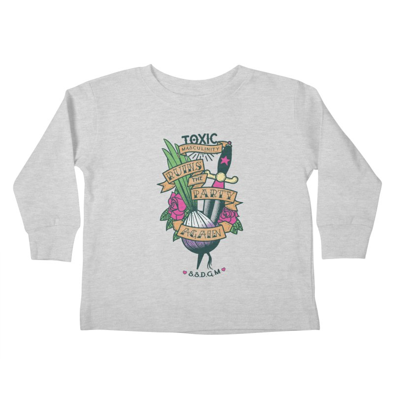 Toxic Masculinity Ruins the Party, Again - American Traditional Kids Toddler Longsleeve T-Shirt by March1Studios on Threadless