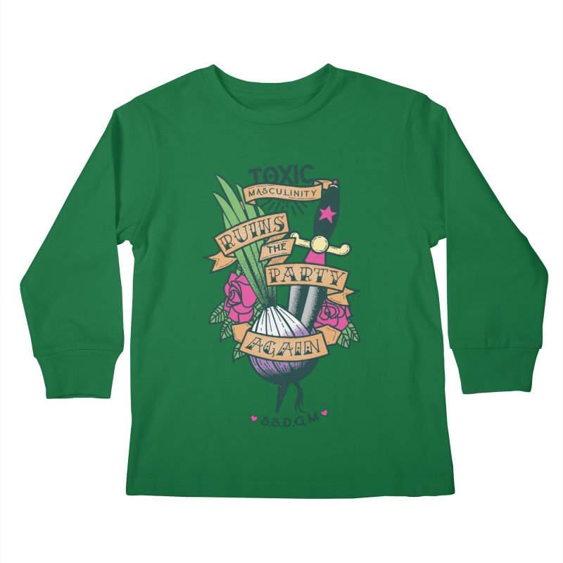 Toxic Masculinity Ruins the Party, Again - American Traditional Kids Longsleeve T-Shirt by March1Studios on Threadless