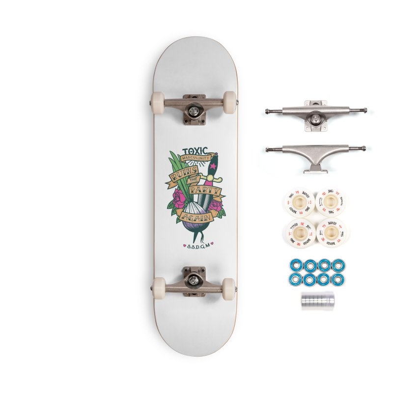 Toxic Masculinity Ruins the Party, Again - American Traditional Accessories Complete - Premium Skateboard by March1Studios on Threadless