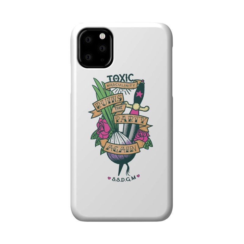Toxic Masculinity Ruins the Party, Again - American Traditional Accessories Phone Case by March1Studios on Threadless