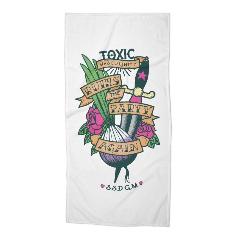Toxic Masculinity Ruins the Party, Again - American Traditional Accessories Beach Towel by March1Studios on Threadless