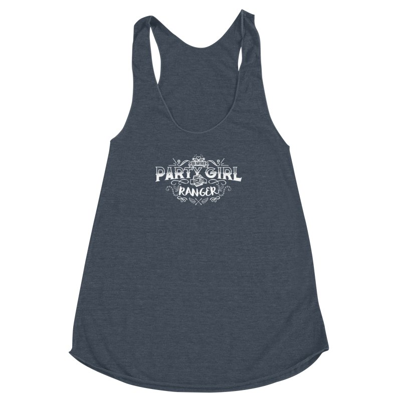 Party Girl: Ranger Women's Racerback Triblend Tank by March1Studios on Threadless