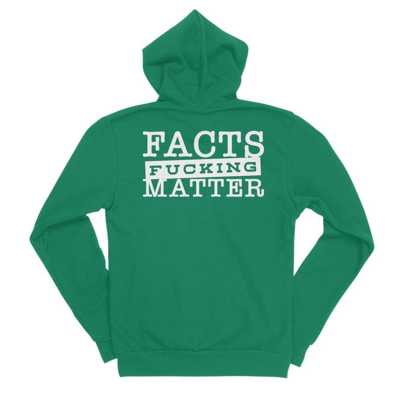 Facts matter Men's Sponge Fleece Zip-Up Hoody by March1Studios on Threadless