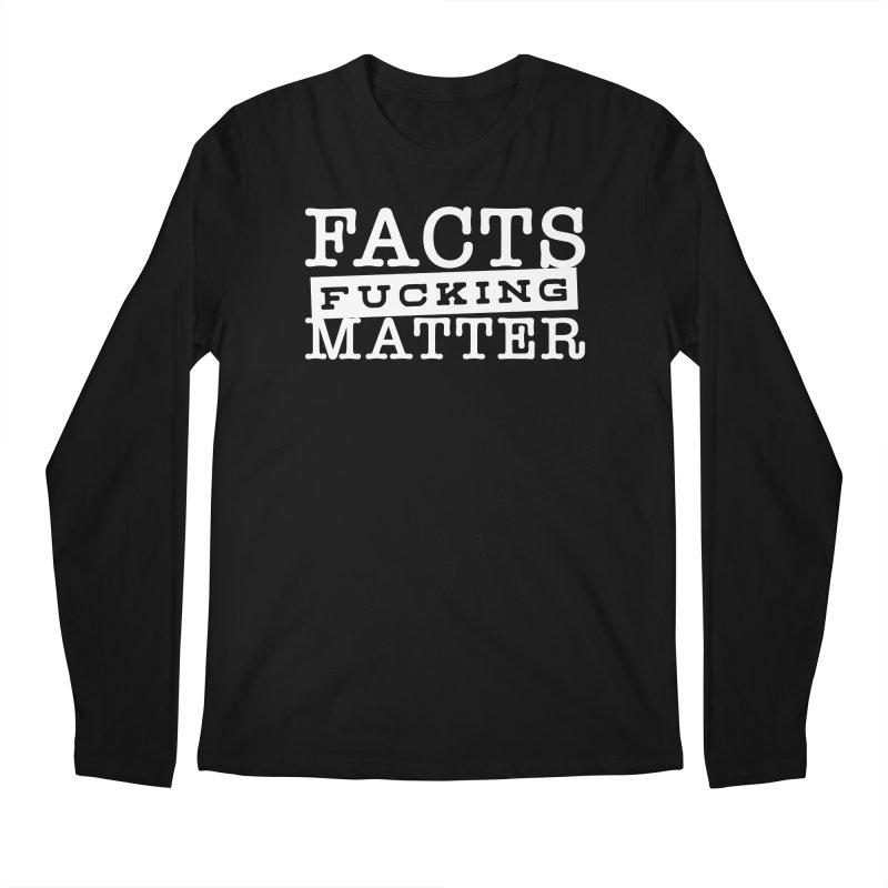 Facts matter Men's Regular Longsleeve T-Shirt by March1Studios on Threadless