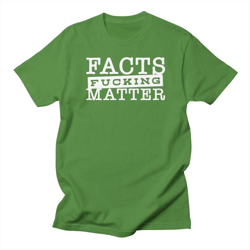 Facts matter Men's Regular T-Shirt by March1Studios on Threadless