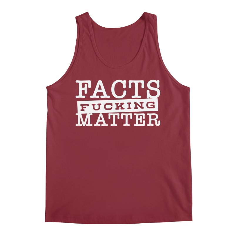 Facts matter Men's Tank by March1Studios on Threadless