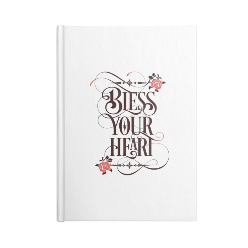 Bless Your Heart - Light Accessories Lined Journal Notebook by March1Studios on Threadless