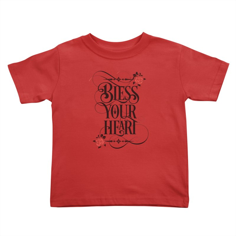 Bless Your Heart - Light Kids Toddler T-Shirt by March1Studios on Threadless