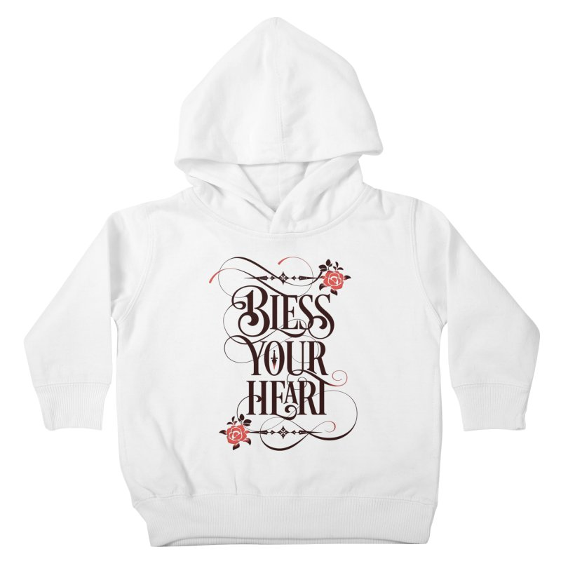 Bless Your Heart - Light Kids Toddler Pullover Hoody by March1Studios on Threadless