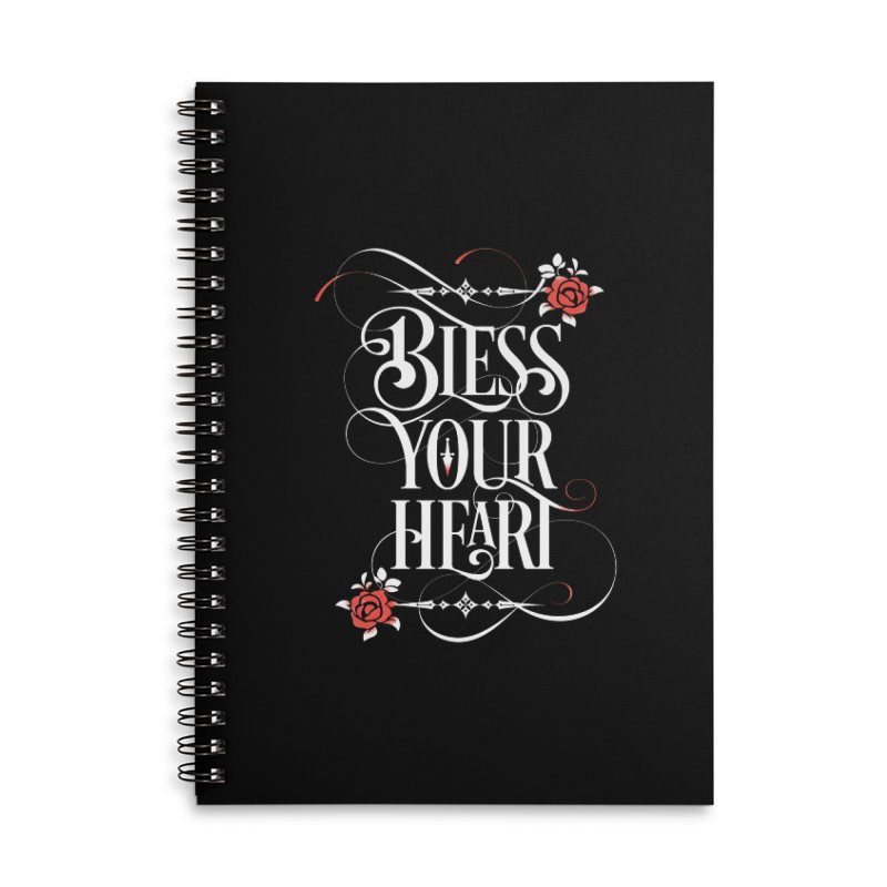 Bless Your Heart - Dark Accessories Notebook by March1Studios on Threadless