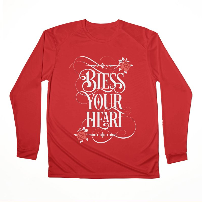 Bless Your Heart - Dark Women's Performance Unisex Longsleeve T-Shirt by March1Studios on Threadless