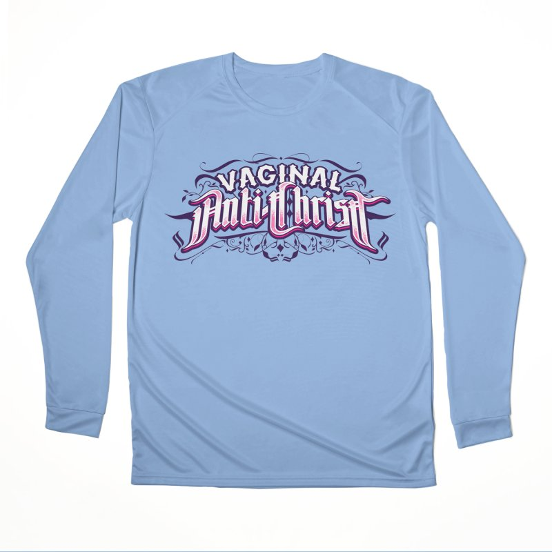 Vaginal Anti-Christ Men's Performance Longsleeve T-Shirt by March1Studios on Threadless
