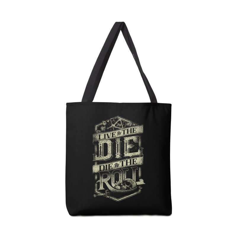 Live by the Die, Die by the Roll Accessories Tote Bag Bag by March1Studios on Threadless