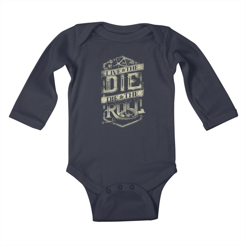 Live by the Die, Die by the Roll Kids Baby Longsleeve Bodysuit by March1Studios on Threadless