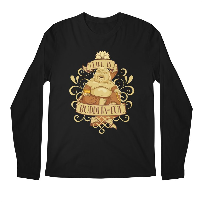 Life is Buddha-ful Men's Regular Longsleeve T-Shirt by March1Studios on Threadless