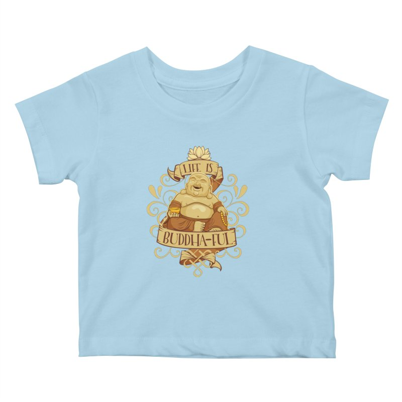 Life is Buddha-ful Kids Baby T-Shirt by March1Studios on Threadless