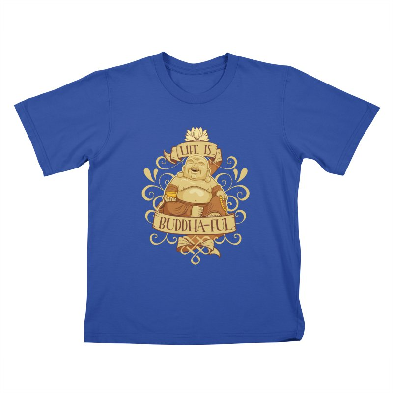 Life is Buddha-ful Kids T-Shirt by March1Studios on Threadless