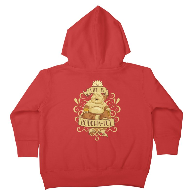 Life is Buddha-ful Kids Toddler Zip-Up Hoody by March1Studios on Threadless