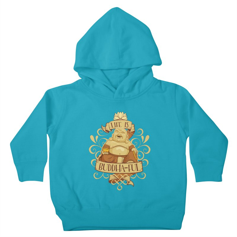 Life is Buddha-ful Kids Toddler Pullover Hoody by March1Studios on Threadless