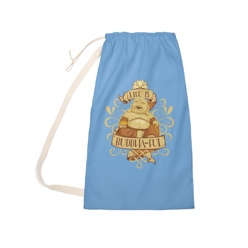 Life is Buddha-ful Accessories Laundry Bag Bag by March1Studios on Threadless