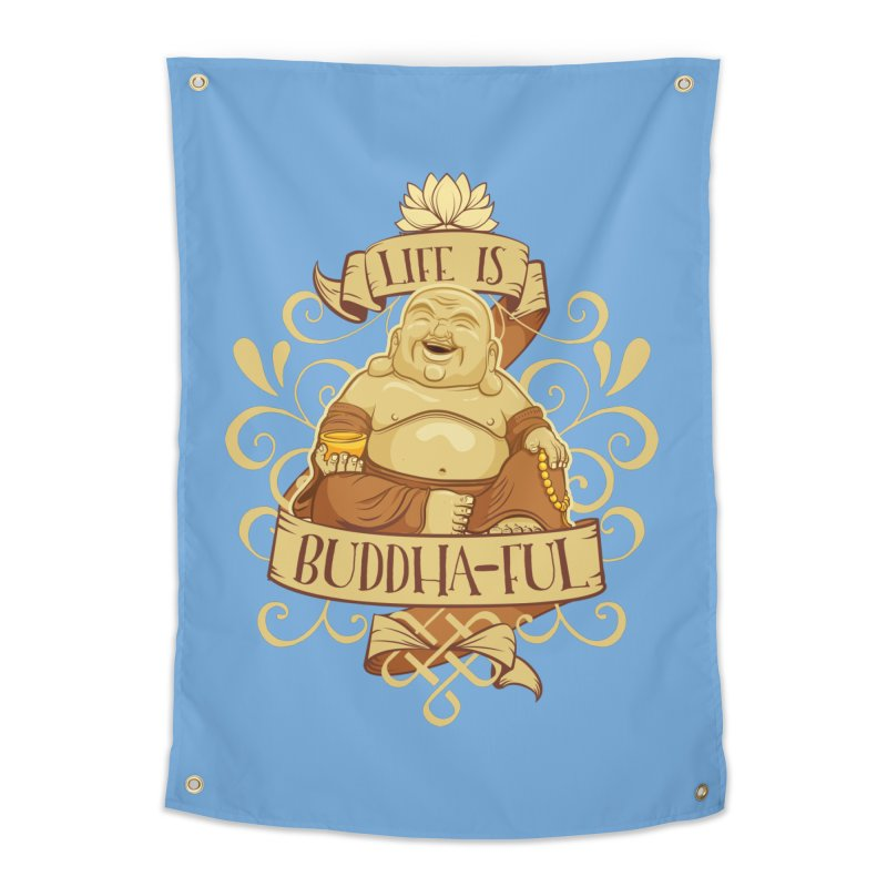 Life is Buddha-ful Home Tapestry by March1Studios on Threadless