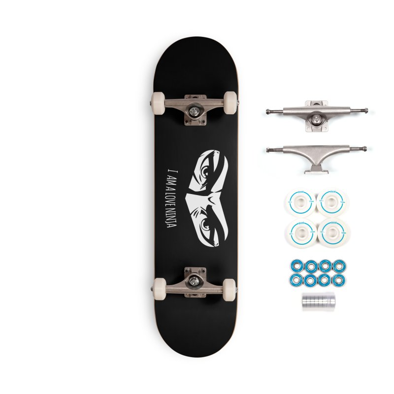 I am a Love Ninja Accessories Complete - Basic Skateboard by March1Studios on Threadless