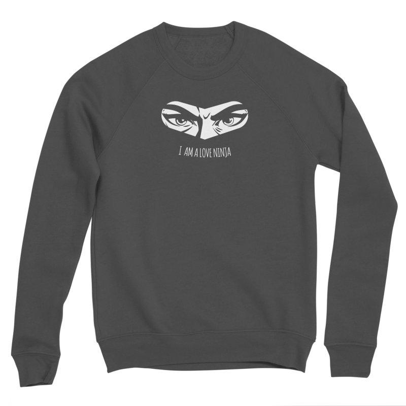 I am a Love Ninja Men's Sponge Fleece Sweatshirt by March1Studios on Threadless