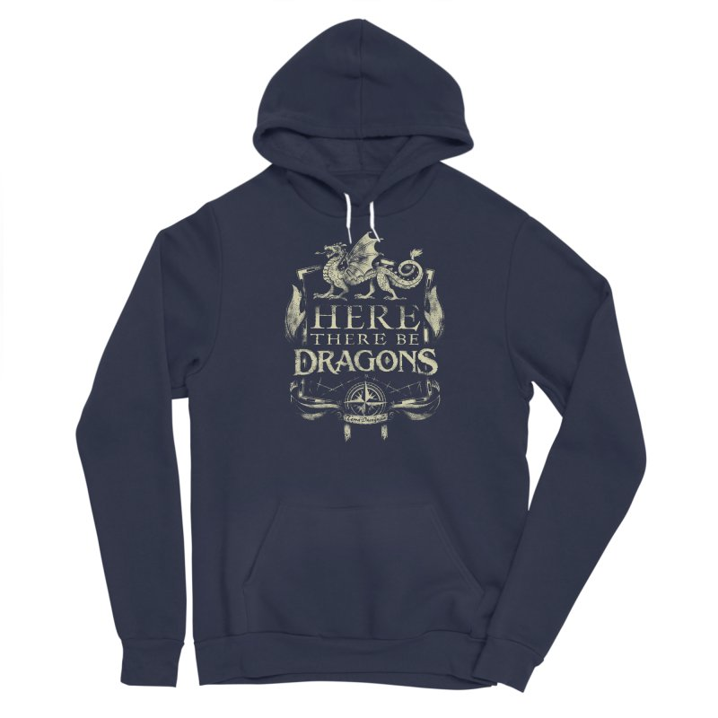 Here There Be Dragons Women's Sponge Fleece Pullover Hoody by March1Studios on Threadless