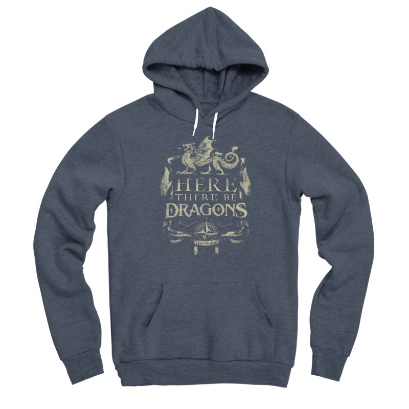 Here There Be Dragons Men's Sponge Fleece Pullover Hoody by March1Studios on Threadless
