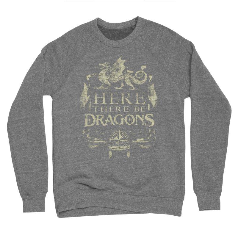 Here There Be Dragons Men's Sponge Fleece Sweatshirt by March1Studios on Threadless