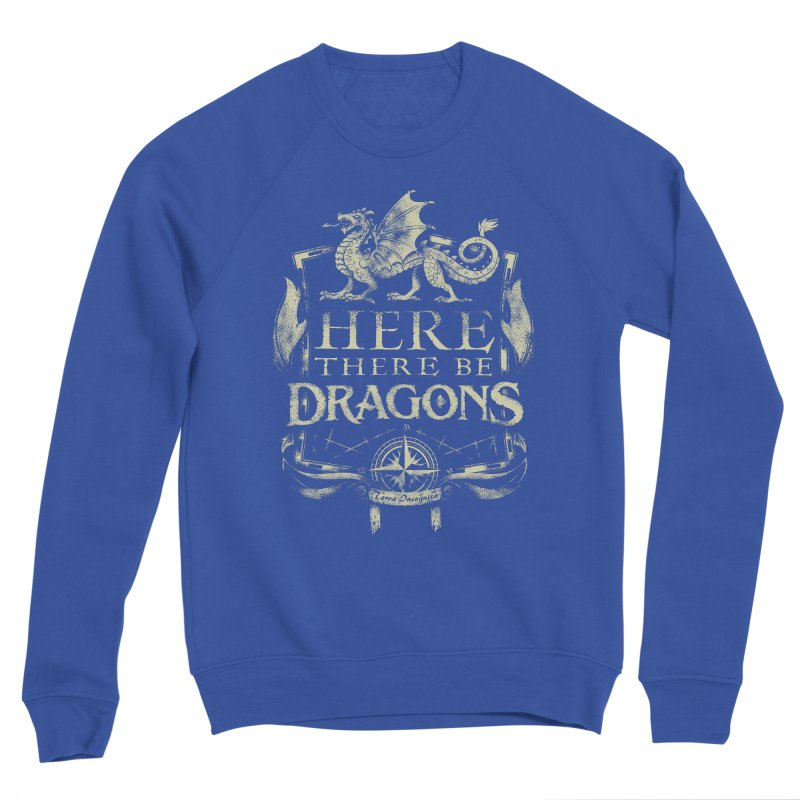 Here There Be Dragons Women's Sponge Fleece Sweatshirt by March1Studios on Threadless