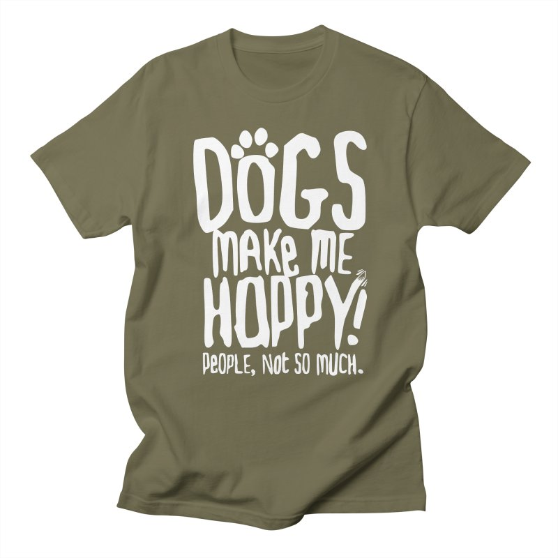 Dogs Make Me Happy Men's T-Shirt by March1Studios on Threadless