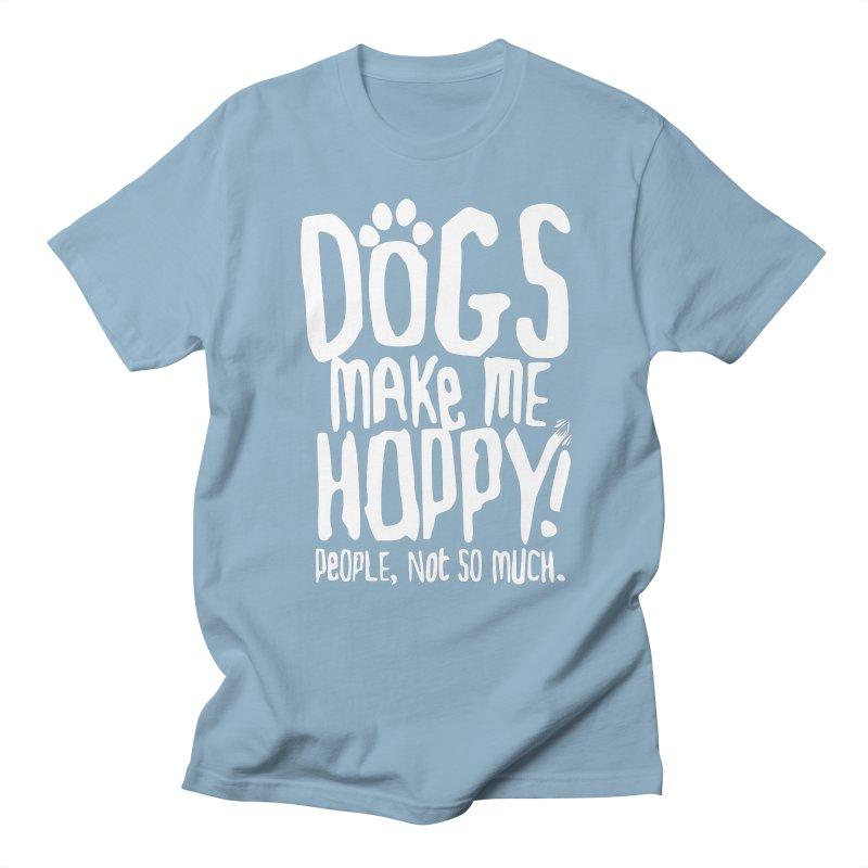 Dogs Make Me Happy Men's T-shirt by march1studios's Artist Shop