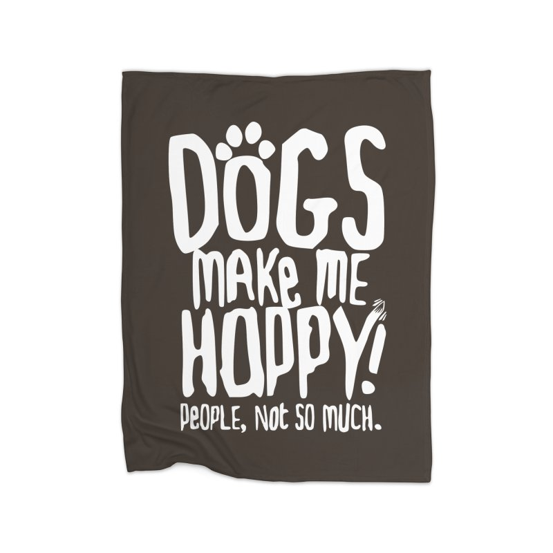 Dogs Make Me Happy Home Fleece Blanket Blanket by March1Studios on Threadless