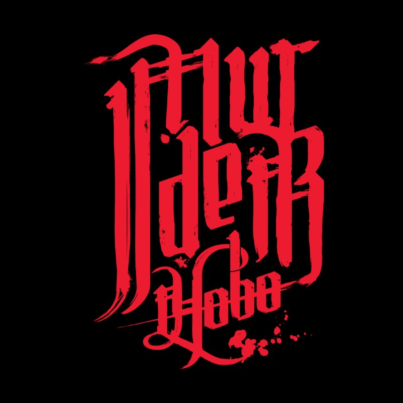 Murder Hobo None  by march1studios's Artist Shop