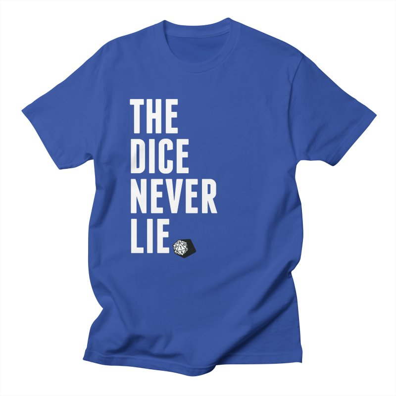 The Dice Never Lie Women's Unisex T-Shirt by march1studios's Artist Shop