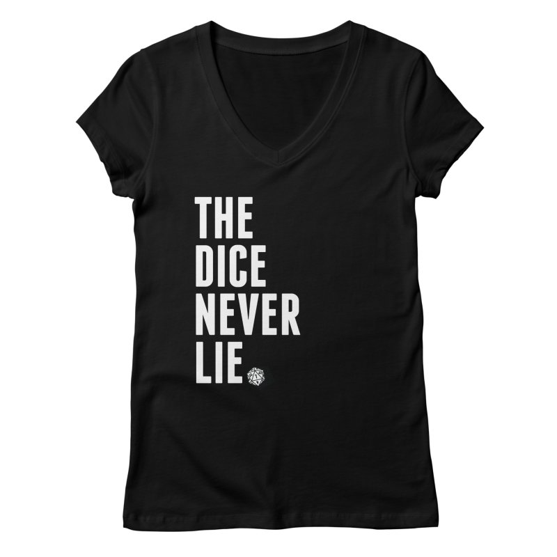 The Dice Never Lie Women's V-Neck by march1studios's Artist Shop
