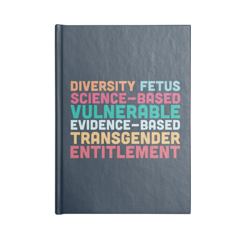 Diversity Fetus Science-Based Vulnerable Evidence-Based Transgender Entitlement Accessories Notebook by march1studios's Artist Shop