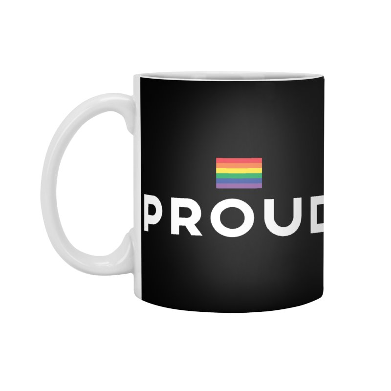 Simply Proud | Dark Background Accessories Mug by march1studios's Artist Shop