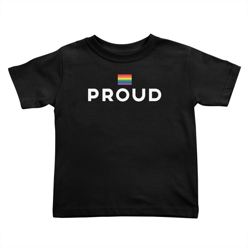 Simply Proud | Dark Background Kids Toddler T-Shirt by march1studios's Artist Shop