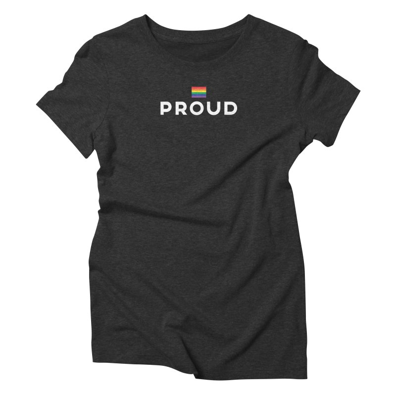 Simply Proud | Dark Background Women's Triblend T-Shirt by march1studios's Artist Shop