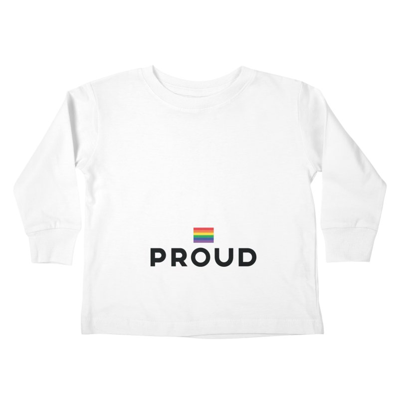 Simply Proud | Light Backgrounds Kids Toddler Longsleeve T-Shirt by march1studios's Artist Shop